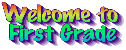 firstgradewelcome.png
